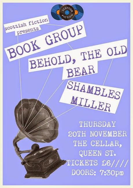 Scottish Fiction Presents: Book Group, Behold The Old Bear, and Shambles Miller