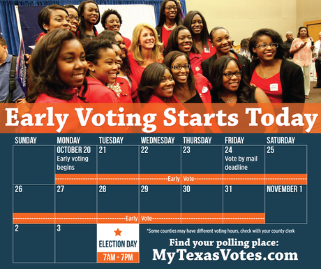 Early Voting Starts In Texas And I Will Vote For . . .