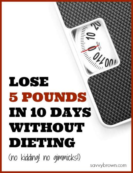 lose 5 pounds, savvybrown, weight loss