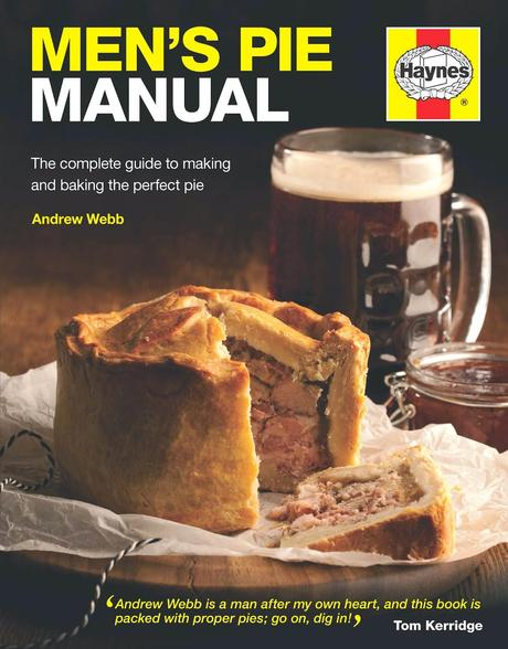 Mens Pie Manual  by Haynes. A Guest Review by Mr Lancashire Food