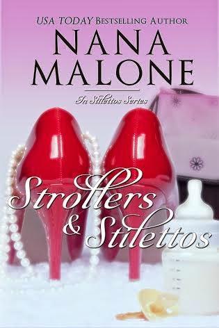 STROLLERS & STILETTOS BY NANA MALONE BLOG TOUR