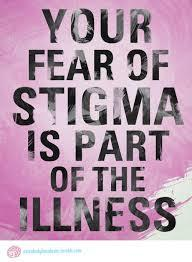 stigma 2 fear of stigma