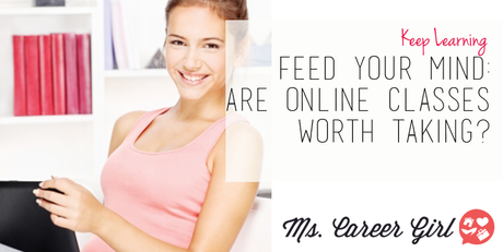 Feed Your Mind: Are Online Classes Worth Taking?