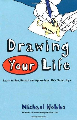Friday Reads: Drawing Your Life by Michael Nobbs