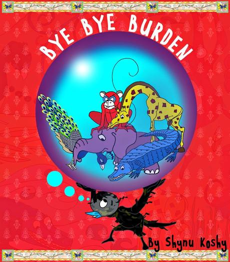 Author Interview: Shynu Koshy: Bye Bye Burden: My First Children's eBook Published By Partridge India