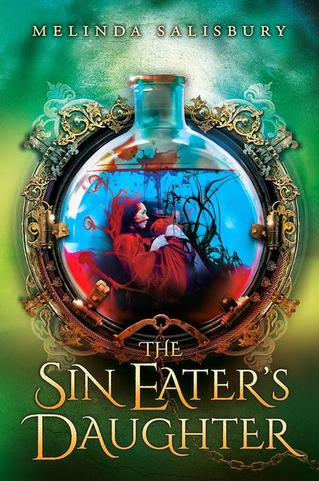 The Sin Eater's Daughter by Melinda Salibury