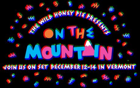 on the mountain 620x392 THE WILD HONEY PIE PRESENTS ON THE MOUNTAIN SEASON 2