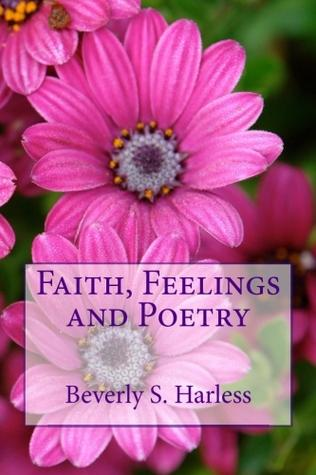 Author Interview: Beverly S Harless: One Night of Regrets: A Story of Restoration and Grace: Faith Feelings