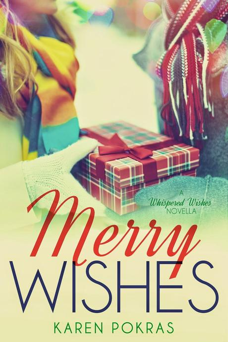 Coming Soon: Merry Wishes by Karen Pokras
