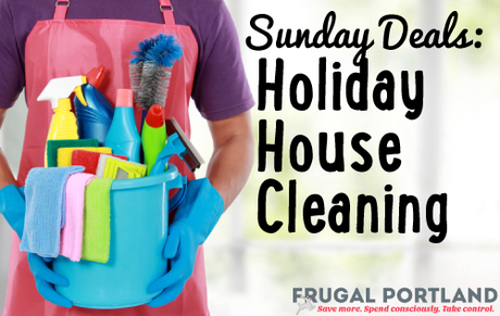 Sunday deals holiday house cleaning Frugal Portland