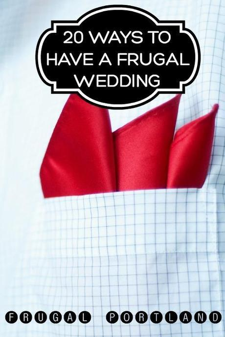 20 Ways to Have a Frugal Wedding