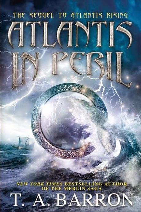Atlantis in Peril by T. A. Barron