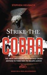 Spotlight: Strike of the Cobra by Stephen Heubach