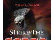 Spotlight: Strike Cobra Stephen Heubach
