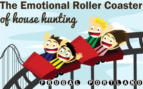 The emotional roller coaster of house hunting -- Frugal Portland