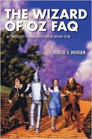 THE WIZARD OF OZ FAQ - BY DAVID J. HOGAN