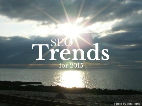 SEO Trends for 2015