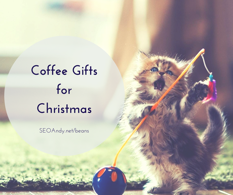 Coffee Christmas Gifts for Geeks