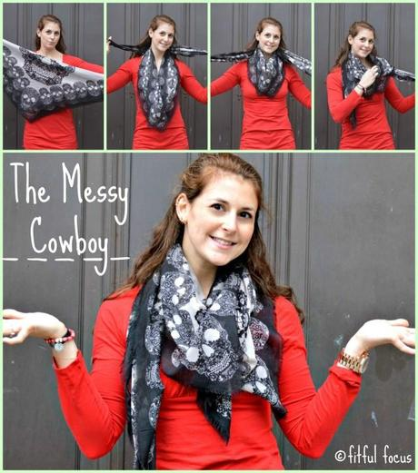 The Messy Cowboy Scarf Style via Fitful Focus #fitnfashionable #fashiontip #style #scarves #howto