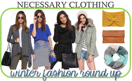 Winter Fashion Round Up: Necessary Clothing