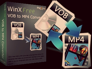 Convert VOB to MP4 Freeware with Simple Way