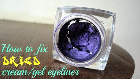 #DIY - #Howto fix dried cream/gel #eyeliner without Duraline
