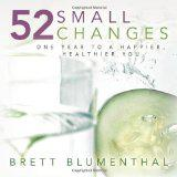 Pre- Release: 52 Small Changes by Brett Blumenthal