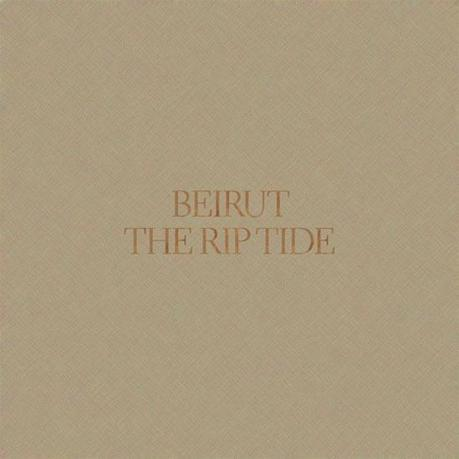 beirut rip tide TOP 25 ALBUMS OF 2011