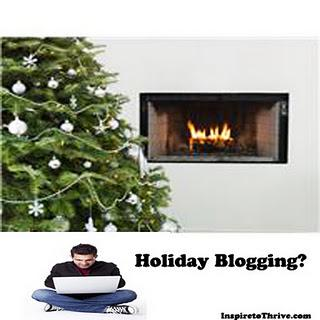Holiday Blogging?