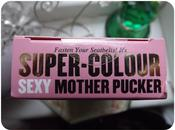 Sexy Mother F**ker, Mean Pucker