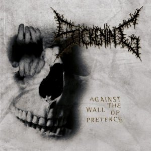 Sickening - Against The Wall Of Pretence (2011)
