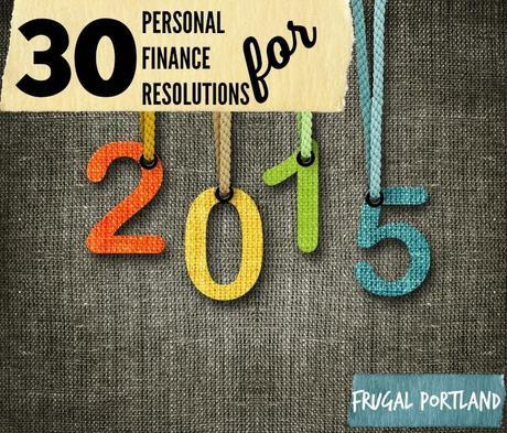30 Personal Finance Resolutions for 2015