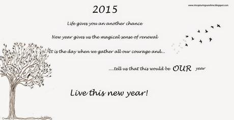 A new year, a new YOU! Welcoming 2015 :)