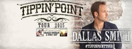 Dallas Smith Tippin' Point Tour 2015