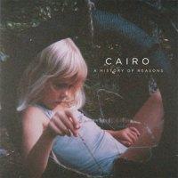 CAIRO A History Of Reasons