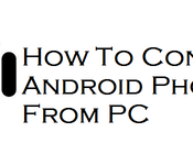 Control Android Phone From Laptop