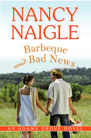 Barbecue and Bad News by Nancy Naigle- A Book Review