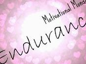 Motivational Monday: Endurance