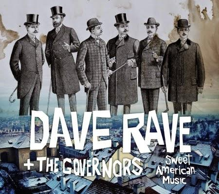 Dave Rave + The Governors: Sweet American Music