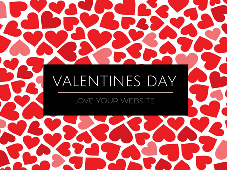7 Simple Ways to Love Your Website This Valentines