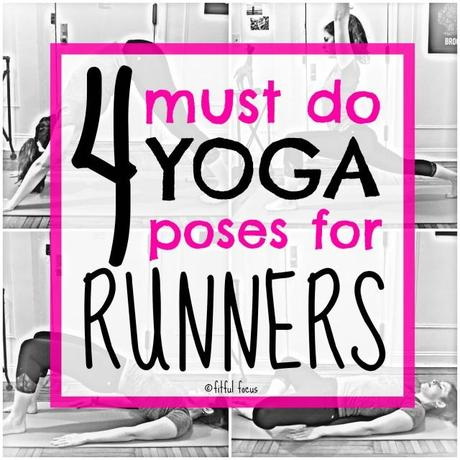 4 Must Do Yoga Poses for Runners via Fitful Focus