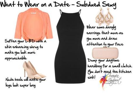What to wear on a date - subdued sexy
