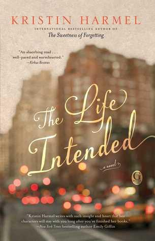 Book Review: The Life Intended by Kristin Harmel
