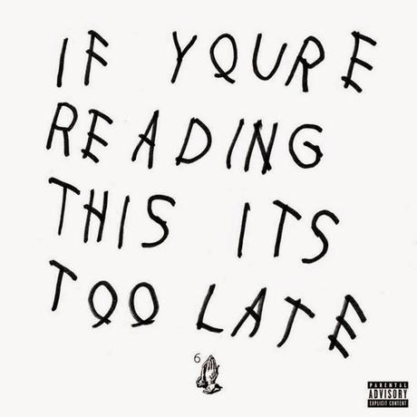 Drake Releases If You're Reading This It's Too Late Album