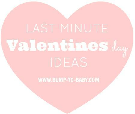 valentines day ideas, last minute valentines day ideas