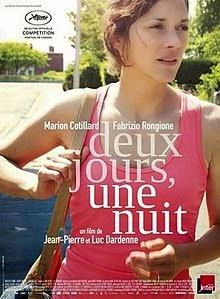 "174. Belgian directors Jean-Pierre and Luc Dardenne's francophone film ""Two Days, One Night"" (Deux jours, une nuit) (2014): Ethics and self-interest  in a job-insecure world"