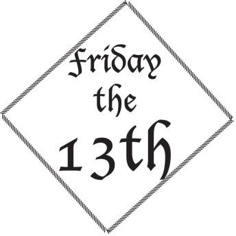 Conquering Friggatriskaidekaphobia: The Fear of Friday the 13th