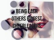 Lifestyle Being Each Others Biggest Cheerleaders