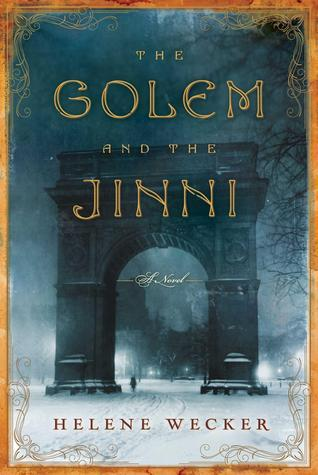 The Golem and the Jinni