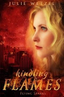Kindling Flames: Stolen Fire by Julie Wetzel: Series Reviews and Excerpt